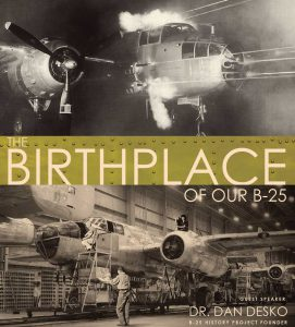The Birthplace of our B-25