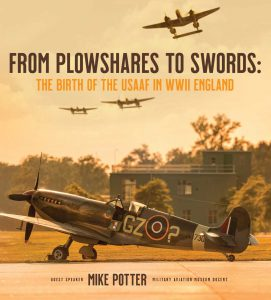From Plowshares to Swords - The Birth of the USAAF in WWII England