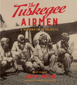 The Tuskegee Airmen - A History in 15 Objects
